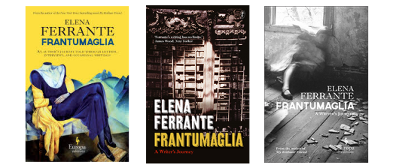 frantumaglia-by-elena-ferrante-3-different-covers